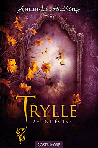 Trylle, Tome 2
