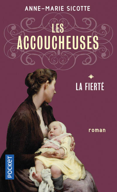 Les accoucheuses, Tome 1