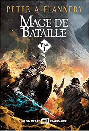 Mage de bataille, Tome 1