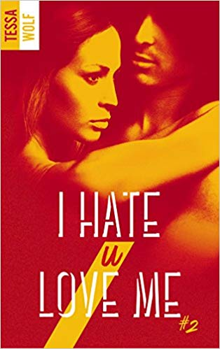 I hate U love me, Tome 2