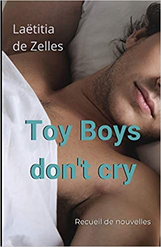 Toy Boys don't cry